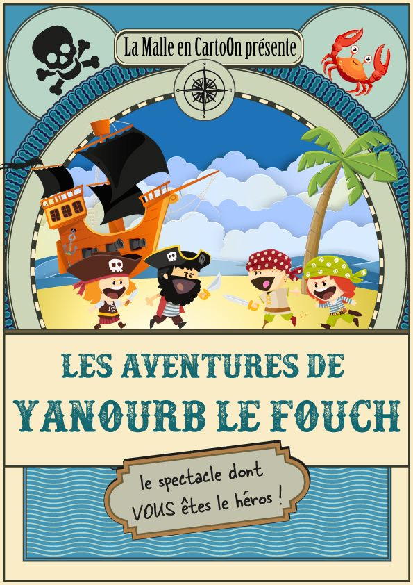 Les Aventures de Yanourb le Fouch - LE spectacle dont VOUS êtes le héros